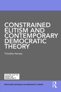 Cover Constrained Elitism and Contemporary Democratic Theory