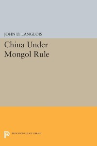Cover China Under Mongol Rule