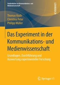 Cover Das Experiment in der Kommunikations- und Medienwissenschaft