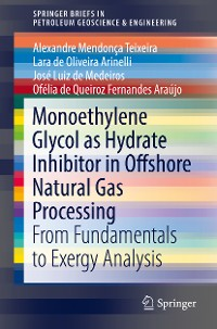 Cover Monoethylene Glycol as Hydrate Inhibitor in Offshore Natural Gas Processing