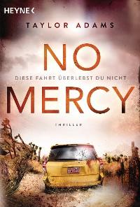 Cover No Mercy - Diese Fahrt überlebst du nicht