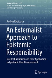 Cover An Externalist Approach to Epistemic Responsibility
