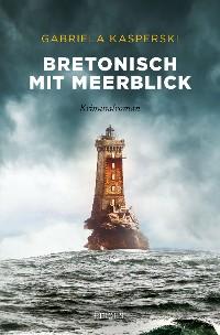 Cover Bretonisch mit Meerblick