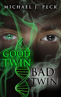 Cover GOOD TWIN, BAD TWIN