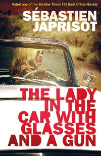 Cover The Lady in the Car with Glasses and a Gun