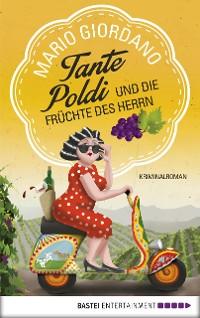 Cover Tante Poldi und die Früchte des Herrn