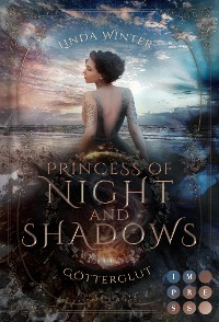 Cover Princess of Night and Shadows. Götterglut