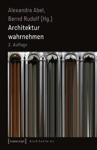 Cover Architektur wahrnehmen (2. Aufl.)