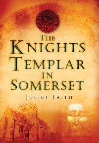 Cover The Knights Templar in Somerset