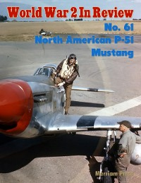 Cover World War 2 In Review No. 61: North American P-51 Mustang