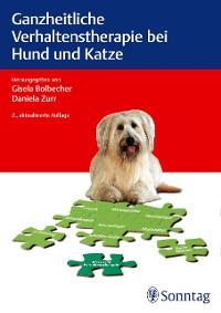 Cover Ganzheitliche Verhaltenstherapie bei Hund und Katze