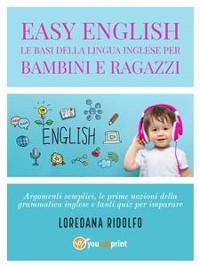 Cover Easy English. Le basi della lingua inglese per bambini e ragazzi