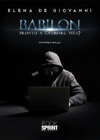 Cover Babilon - Pronto a cambiare vita?