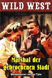 Cover Marshal der gebrochenen Stadt