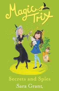 Cover Magic Trix: Secrets and Spies