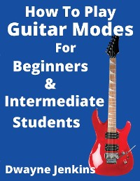 Cover How To Play Guitar Modes