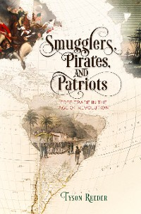 Cover Smugglers, Pirates, and Patriots