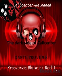 Cover The dark side of Callcenter