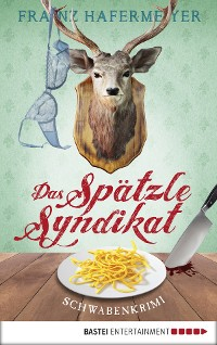 Cover Das Spätzle-Syndikat