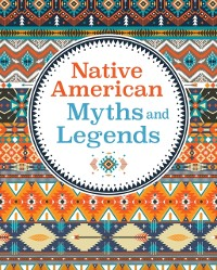 Cover Native American Myths & Legends
