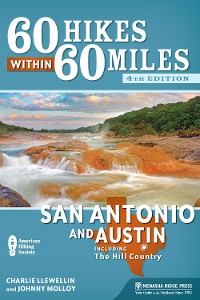 Cover 60 Hikes Within 60 Miles: San Antonio and Austin