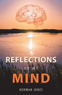Cover Reflections of My Mind