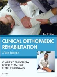 Cover Clinical Orthopaedic Rehabilitation: A Team Approach E-Book