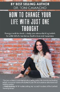 Cover How to Change Your Life with Just One Thought