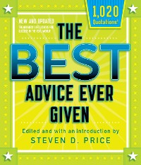 Cover The Best Advice Ever Given, New and Updated