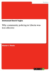 Cover Why community policing in Liberia was less effective