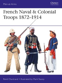 Cover French Naval & Colonial Troops 1872–1914