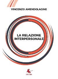 Cover La relazione interpersonale