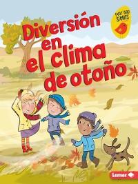 Cover Diversión en el clima de otoño (Fall Weather Fun)