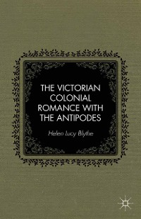 Cover The Victorian Colonial Romance with the Antipodes