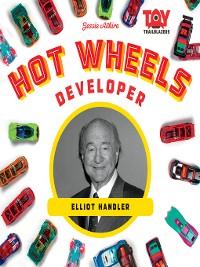 Cover Hot Wheels Developer: Elliot Handler