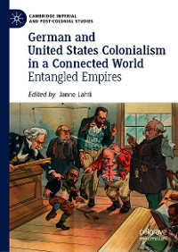 Cover German and United States Colonialism in a Connected World