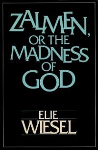 Cover ZALMEN OR THE MADNESS OF GOD