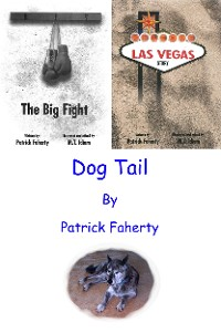 Cover The Big Fight, Las Vegas Story, and Dog Tail