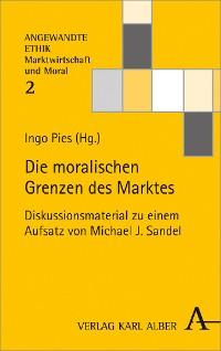 Cover Die moralischen Grenzen des Marktes