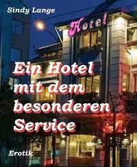 Cover Ein Hotel mit dem besonderen Service