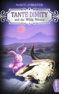 Cover Tante Dimity und der Wilde Westen