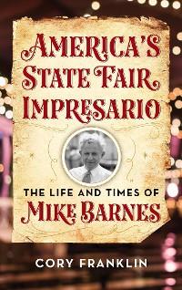 Cover America's State Fair Impresario