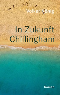 Cover In Zukunft Chillingham