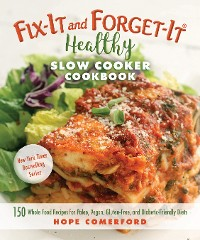 Cover Fix-It and Forget-It Healthy Slow Cooker Cookbook