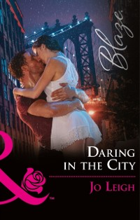 Cover Daring In The City (Mills & Boon Blaze) (NYC Bachelors, Book 2)