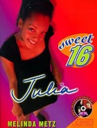 Cover Sweet Sixteen #1: Julia