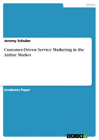 Cover Customer-Driven Service Marketing in the Airline Market