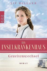 Cover Das Inselkrankenhaus: Gezeitenwechsel
