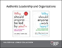 Cover Authentic Leadership and Organizations: The Goffee-Jones Collection (2 Books)