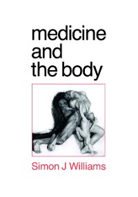 Cover Medicine and the Body